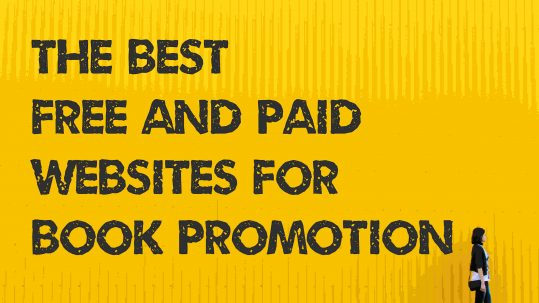 THE BEST FREE AND PAID WEBSITES FOR BOOK PROMOTION