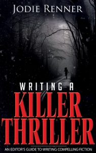 how to write a compelling thriller novel
