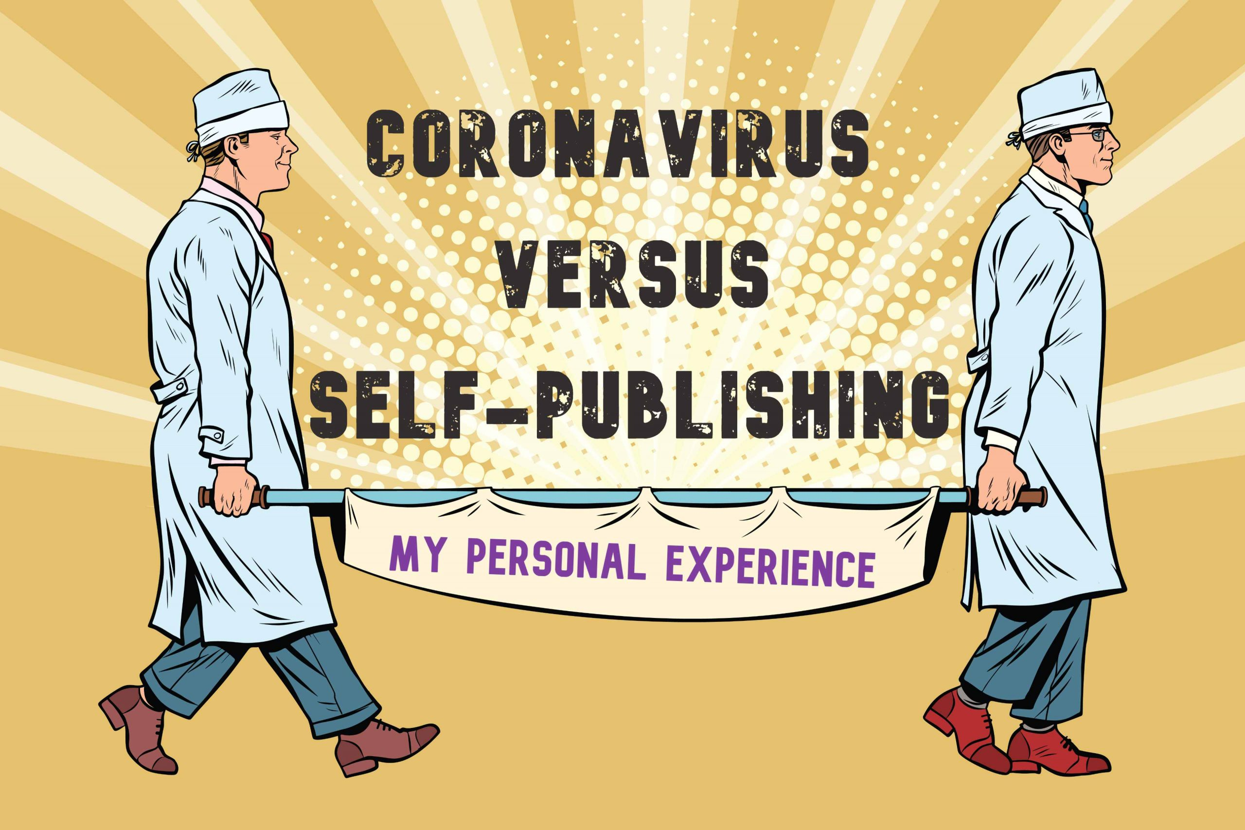 CORONAVIRUS COVID SELF-PUBLISHING INDUSTRY